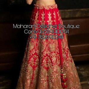 Bridal Lehenga Online Cheap, lehenga dress buy online, bridal lehenga online cheap. bridal lehenga choli online, bridal lehenga online dubai, bridal lehenga delhi online, bridal lehenga dupatta online, Maharani Designer Boutique