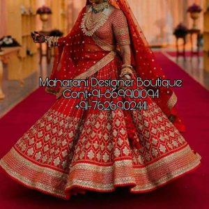 Bridal Lehenga 2019   Maharani Designer Boutique