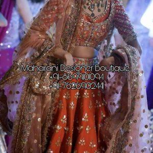 Buy Bridal Lehenga Shopping Online , Maharani Designer Boutique & Wedding Lehenga Suits Online. Shop For Latest & Exclusive Range Of Lehengas.