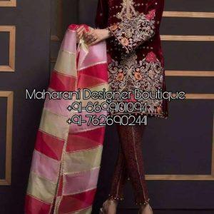Unique fashionable Punjabi Boutiques Suit, Maharani Designer Boutique. We offer stylish, trendy & quality Punjabi suit from famous designer of your choice.