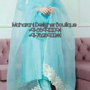 Latest Punjabi Suit Boutique Kapurthala, Maharani Designer Boutique- Buy Punjabi Suits at Low Price Online Punjabi Suits Boutique Online.
