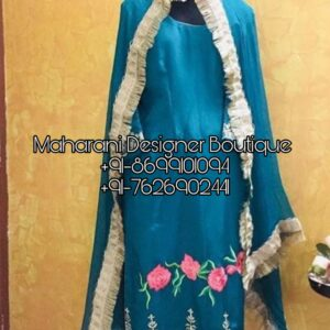Latest Punjabi Suits Designs - Buy Punjabi Suits Boutique Ludhiana, Maharani Designer Boutique at Affordable Prices.Then approach the Best Online.